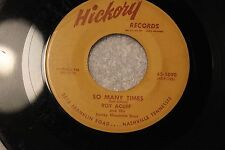 "ROY ACUFF 45rpm ""So Many Times"" & ""They'll Never"" Hickory Records Nashville, TN"