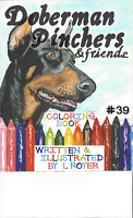DOBERMAN & FRIENDS DOG ART COLORING BOOK BY ARTIST L ROYER  AUTOGRAPHED #39 NEW