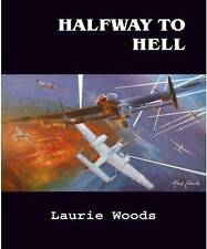 Halfway to Hell by Laurie Woods (Paperback, 2011)
