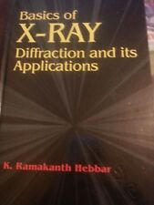 Basics of X-ray Diffraction and Its Applications.K. Ramakanth Hebbar.Hardback.