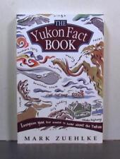 The Yukon Fact Book