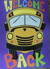 """""""Welcome Back"""" Yellow School Bus, Driver, Double sided applique Garden flag"""