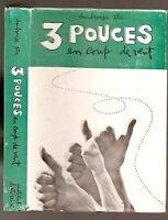 3 pouces en coup de vent Ambroise LAFORTUNE dessins de Normand HUDON 1960