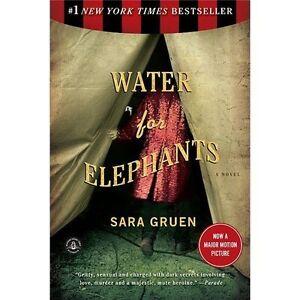 Water for Elephants by Sara Gruen (2007, Paperback)