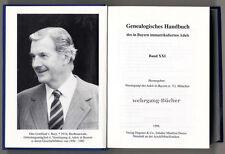 Genealogisches Handbuch des in Bayern immatrikulierten Adels Bd. XXI