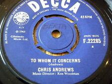 "CHRIS ANDREWS - TO WHOM IT CONCERNS    7"" VINYL"