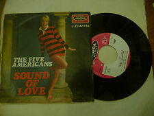 """THE FIVE AMERICANS""""SOUND OF LOVE-disco 45 giri VOGUE Italy 1967"""" BEAT Usa"""