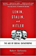 LENIN, STALIN and HITLER_THE AGE OF SOCIAL CATASTROPHE_LIKE NEW PB_ROB GELLATELY