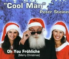 COOL MAN Peter Steiner Oh you gioiosi (Merry Christmas; 4 versions, [Maxi-CD]
