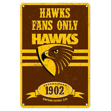Hawthorn Hawks Fans Only AFL Retro Metal Tin Wall Sign Gift Man Cave Bar Shed