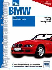 BMW Z3 So wirds gemacht Jetzt helfe ich mir selbst Handbuch Reparaturbuch Buch