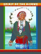Spirit of the Ojibwe: Images of Lac Courte Oreilles Elders by Sara Balbin, Thel