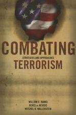 New! Combating Terrorism : Strategies and Approaches