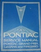 1981 Pontiac Firebird Trans Am Grand Prix Service Shop Repair Manual BRAND NEW