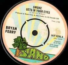 "BRYAN FERRY smoke gets in your eyes 7"" WS EX/ uk island WIP 6205"