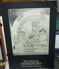"PALOMAR OBSERVATORY ""THE TWO HUNDRED INCH TELESCOPE"" 1991 POSTER"