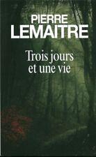 Livre trois jours et une vie Pierre Lemaitre book
