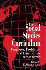 The Social Studies Curriculum: Purposes, Problems, and Possibilities (S U N Y