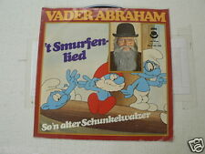 EP VADER ABRAHAM 7 INCH SINGLE 'T SMURFENLIED, SO'N ALTER SCHUNKELWALZER