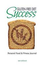 NEW Gluten Free Diet Success: Personal Food & Fitness Journal by Jean LeGrand