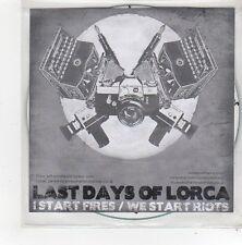 (FN588) Last Days Of Lorca, I Start Fires / We Start Riots - 2009 DJ CD