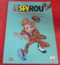 Rare Soft Cover Book Spirou au Point de Croix ! Broderie Marie Pieroni Seccotine