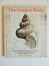 Golden Ratio The Divine Beauty of Mathematics by Gary Meisner and Rafael Araujo