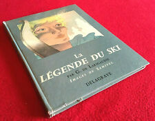 G. de Larigaudie  La Légende du Ski  (1961)