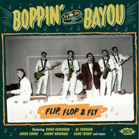 Various Artists : Boppin' By the Bayou: Flip, Flop and Fly CD (2018) ***NEW***