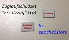 "Zuglaufschild-Set ""Ersatzzug"" LGB 10 Stück, Gartenbahn, selbstklebend"