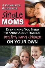 A Complete Guide for Single Moms: Everything You Need to Know About Ra-ExLibrary