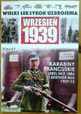 FRENCH LEBEL MLE 1886 & BERTHIER MLE 1907-15 RIFLES OF THE POLISH ARMY