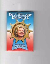 2016 pin HILLARY CLINTON Democratic CONVENTION pinback DELEGATE badge