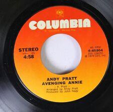 Rock 45 Andy Pratt - Avenging Annie / So Fine (It'S Frightening) On Columbia