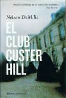 El Club Custer Hill - Nelson DeMille