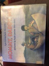 Mommy, Daddy, Me By Lyn Littlefield Hoopes 1988 First Edition
