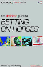 """""""AS NEW"""" Pulford, Nick, The Definitive Guide to Betting on Horses (Racing Post E"""