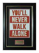 Liverpool FC YOU'LL NEVER WALK ALONE Framed