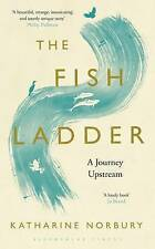 The Fish Ladder: A Journey Upstream, Norbury, Katharine, Very Good condition, Bo