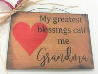 My Greatest Blessings Call Me Grandma wooden christmas grandmother sign 5x7