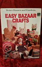 Better Homes and Gardens Easy Bazaar Crafts by Better Homes and Gardens...