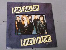 "Bad English:   Price of love   UK  7""   Near Mint"