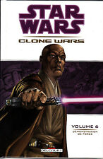 STAR WARS  :CLONE WARS  N° 6  demonstration de force   EDITIONS   DELCOURT