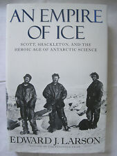 AN EMPIRE OF ICE BY EDWARD J LARSON HC BOOK SIGNED 1ST EDITION