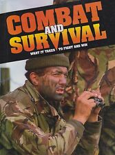 Combat And Survival: What It Takes To Fight And Win: Volume 2  (Hardcover)