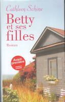 Livre romans Betty et ses filles  Cathleen . Schine