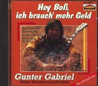 Gunter Gabriel Hey Boss, ich brauch' mehr Geld (compilation, 14 tracks, 1.. [CD]