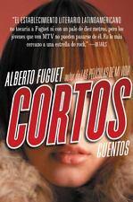Cortos : Cuentos by Alberto Fuguet (2005, Paperback)