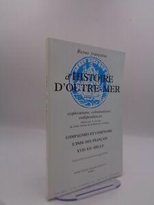 Revue Française d'Histoire d'Outre-Mer n°290 Compagnies et comptoirs de l'Inde