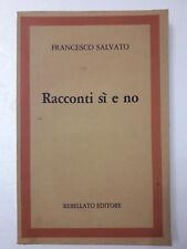 Racconti sì e no Francesco Salvato 1982